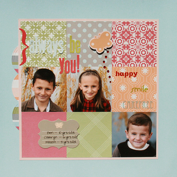 """Always Be You"" Layout by Renee Morris-Dezember using Thumbelina Collection from Piggy Tales"